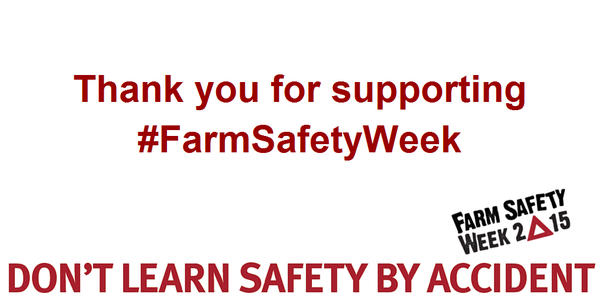 Thank you for supporting farm safety week 2015